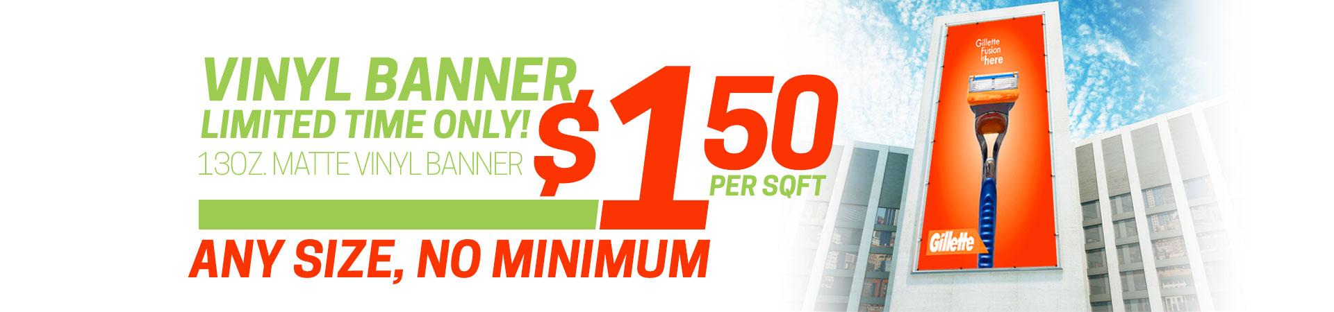 vinyl banner $1.50 per/sqft